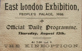 Kineopticon at East London Exhibition People's Palace - Aug 13 1896 - Bill Douglas Coll