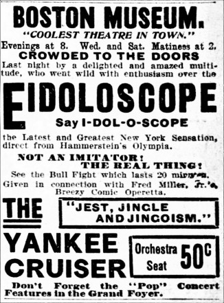 First night ad for Eidoloscope at Boston Museum - The_Boston_Globe_Tue__Jun_23__1896_